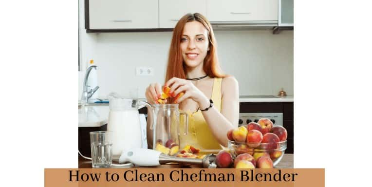 How to Clean Chefman Blender And How to use | Tips and Tricks