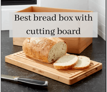 The 5 Best Bread Box With Cutting Board In 2021 (Buyer's Guide & Reviews)