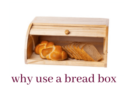 20 Awesome Tips About Why Use A Bread Box?