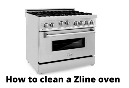 How to clean a Zline oven, According to an expert
